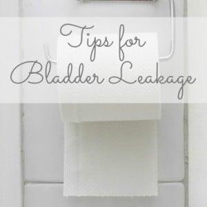 tips for bladder leakage