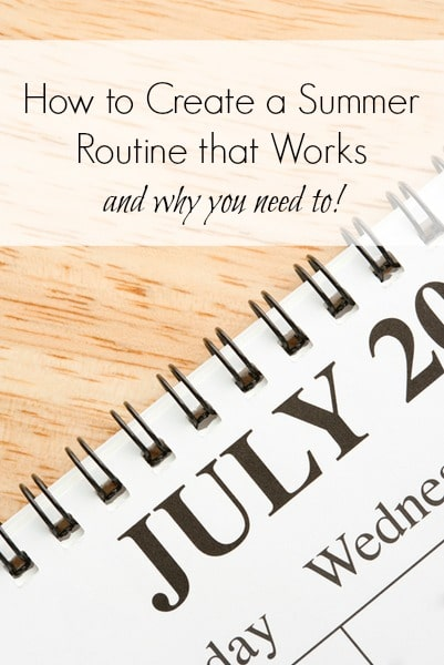 How to Create a Summer Routine that Works