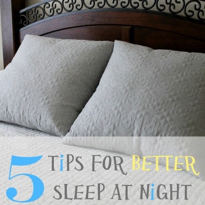 Tips for better sleep at night