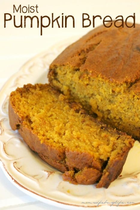 Moist Pumpkin Bread Recipe - Mom. Wife. Busy Life.