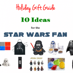 Holiday Gift Guide Star Wars