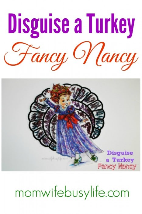 Disguise a Turkey Fancy Nancy