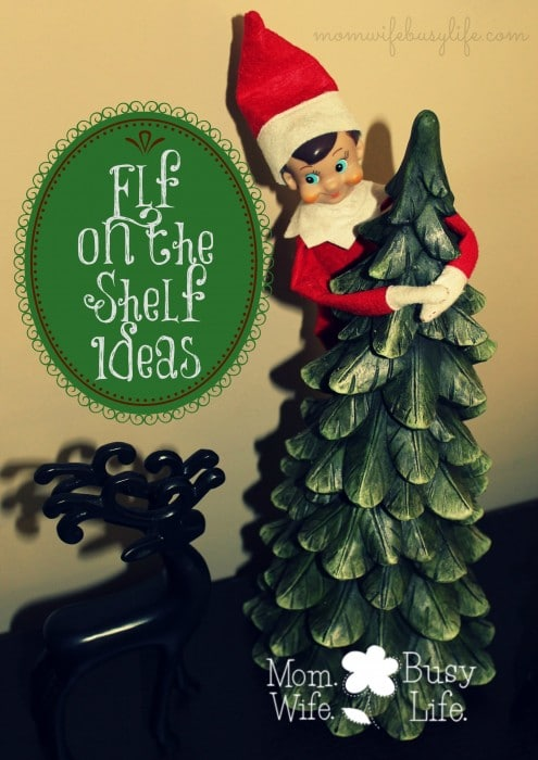 Kid Friendly Elf on the Shelf Ideas
