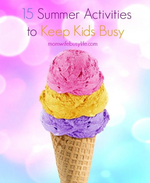Summer Activities to Keep Kids Busy