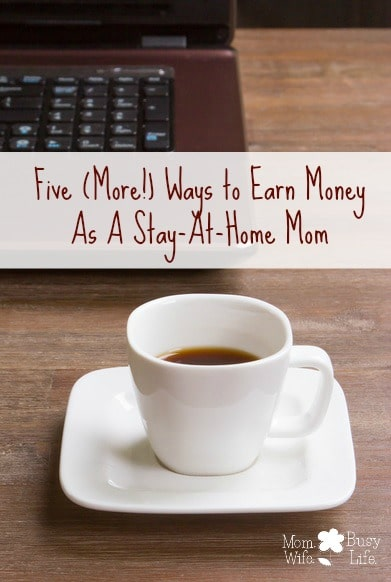 Ways to Earn Money as a Stay-at-Home Mom