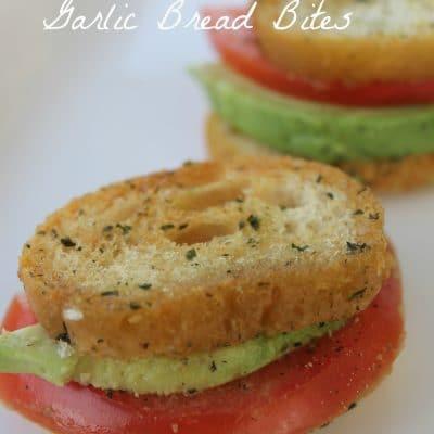 Tomato Avocado Garlic Bread Bites