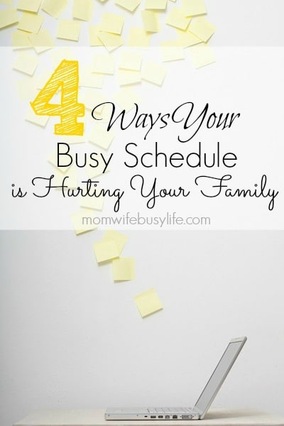 Is Your Busy Schedule Hurting Your Family?