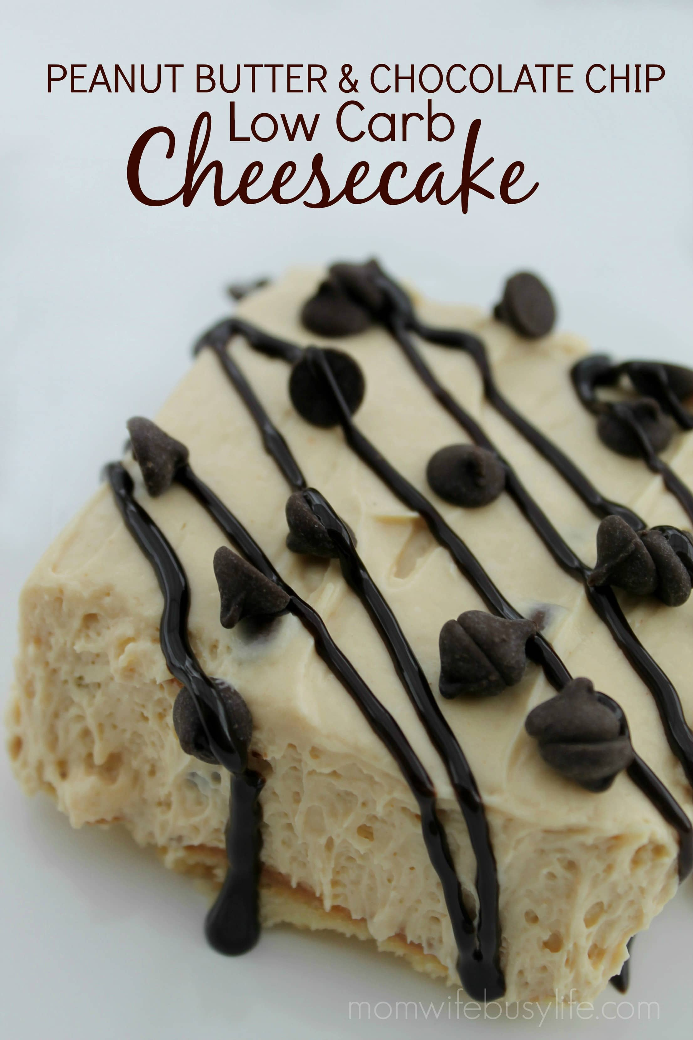 Low Carb Peanut Butter Chocolate Chip Cheesecake