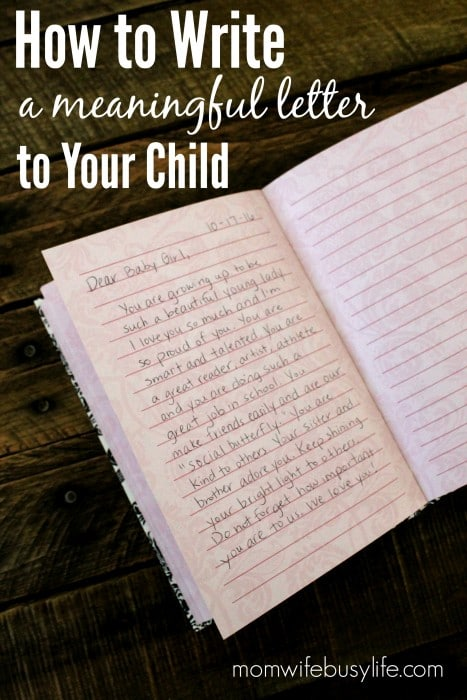 How To Write A Letter To Your Child Mom Wife Busy Life