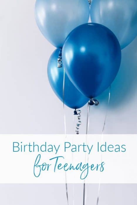 Birthday Party Ideas for Teenagers