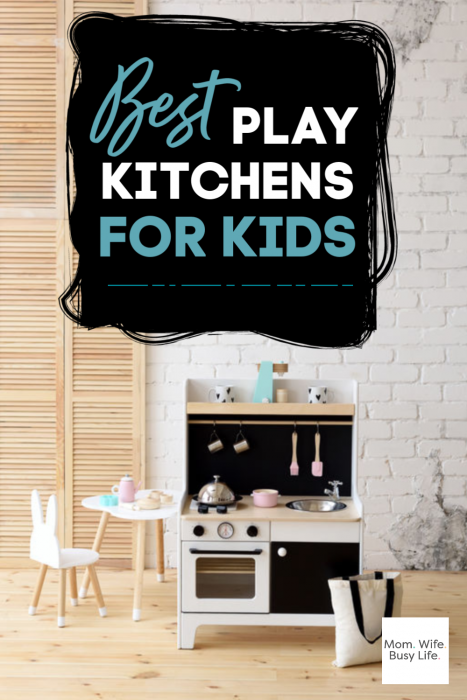 Best Play Kitchens for Kids