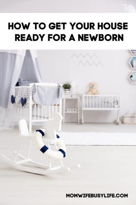How to Get Your House Ready for a Newborn