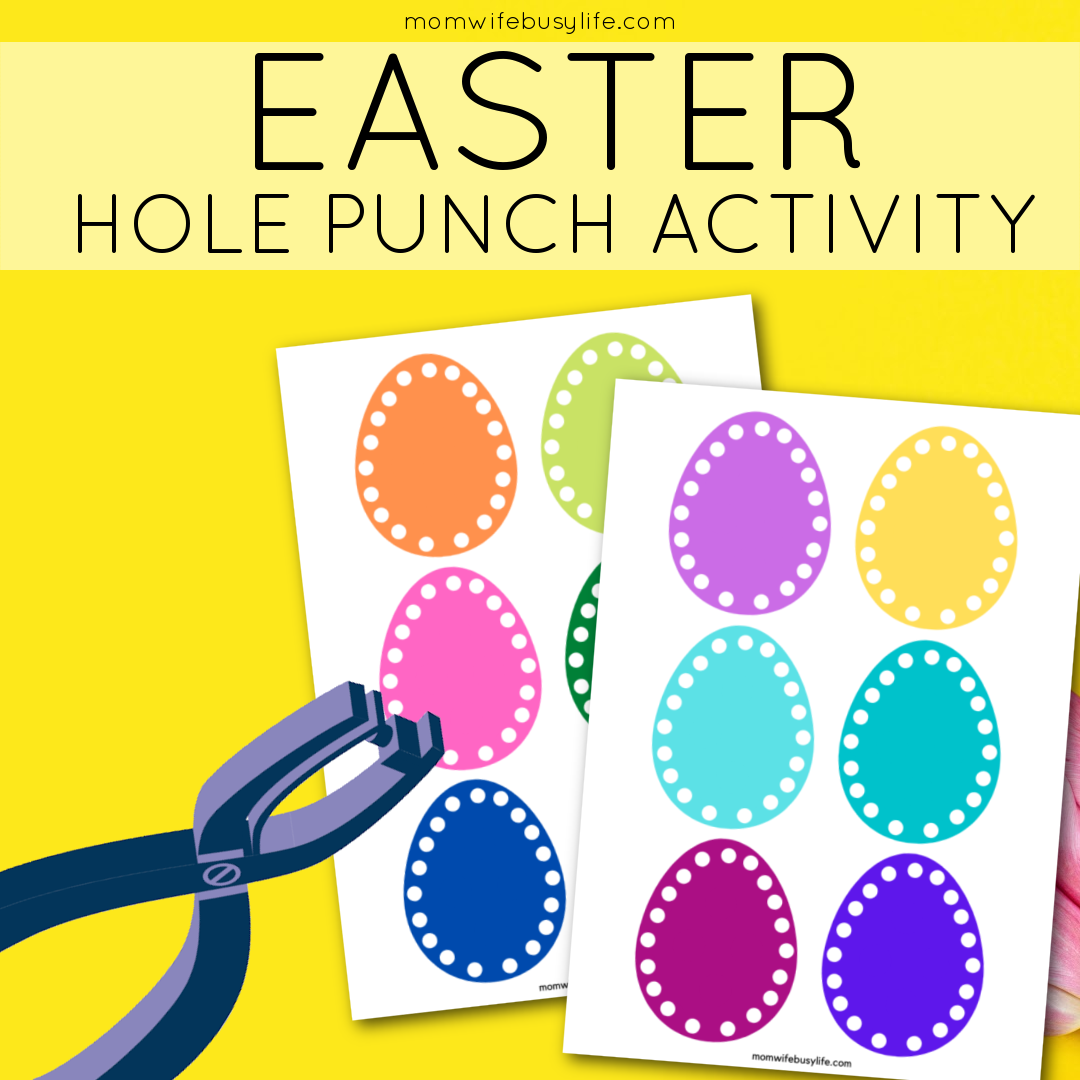 Printable Easter Egg Hole Punch Activity Mom Wife Busy Life