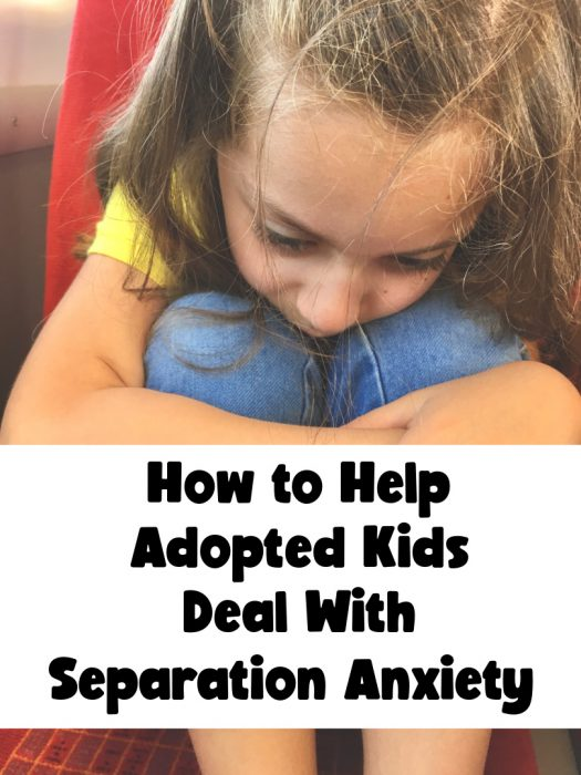 How to Help Adopted Kids Deal With Separation Anxiety